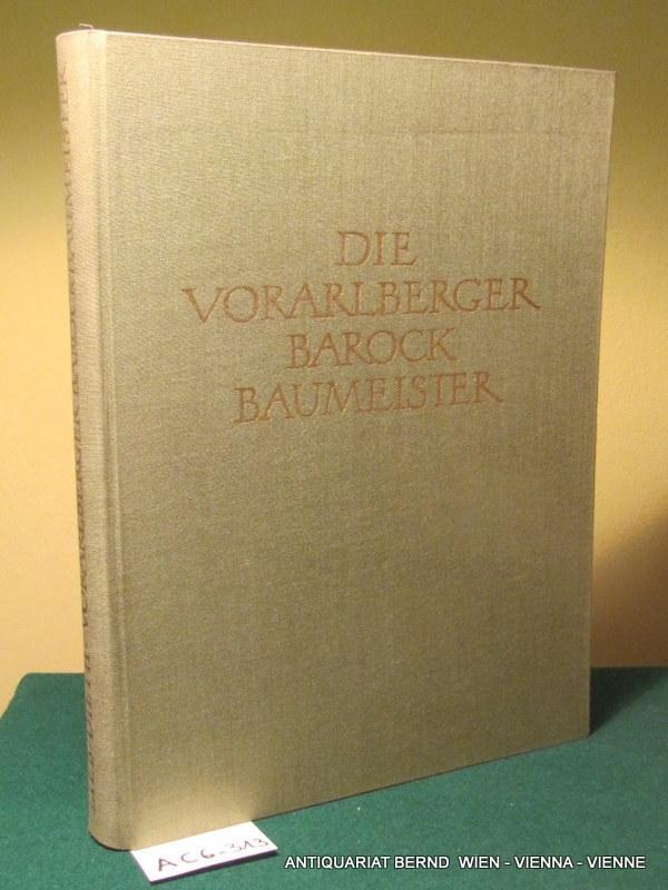 Die Vorarlberger Barockbaumeister.: Lieb, Norbert, und