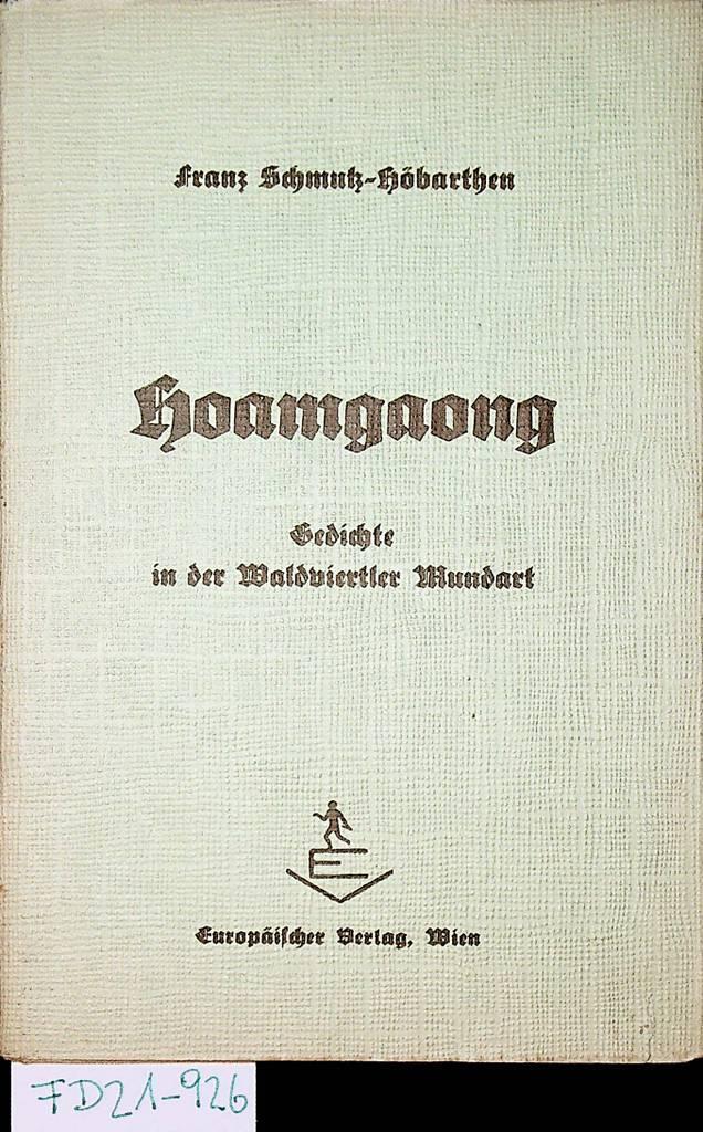 Hoamgaong Gedichte In Der Waldviertler