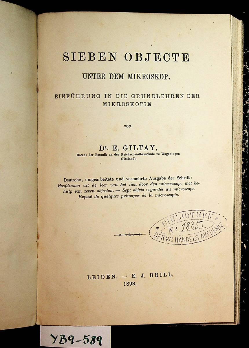 Sieben Objecte unter dem Mikroskop : Einführung: Giltay, E.: