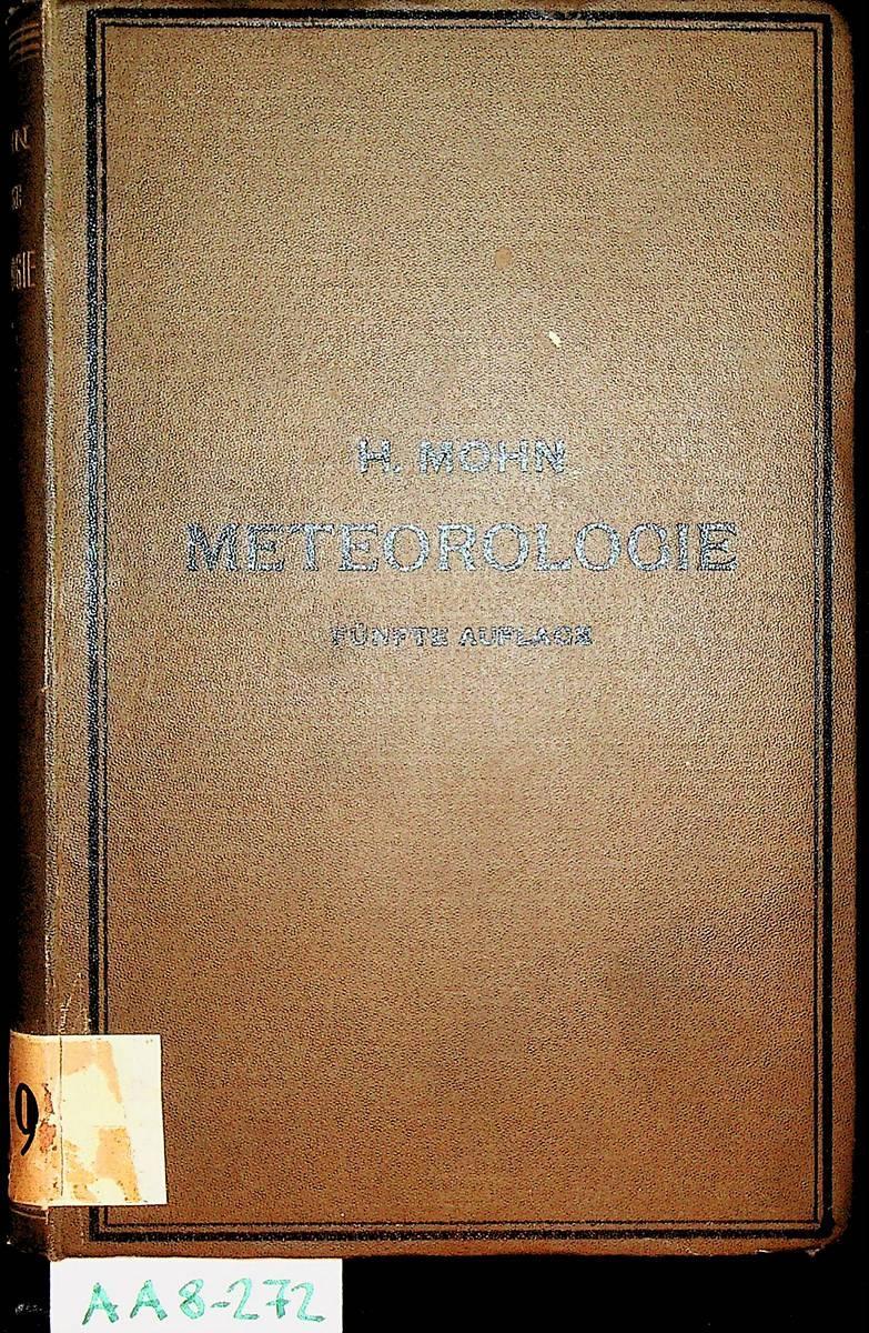 Grundzüge der Meteorologie. Die Lehre von Wind: Mohn, H.: