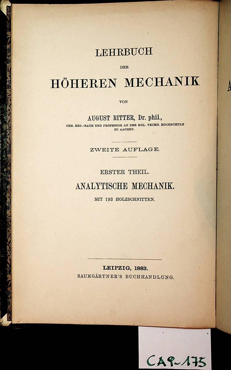 Lehrbuch der ANALYTISCHEN MECHANIK.: Ritter, A.: