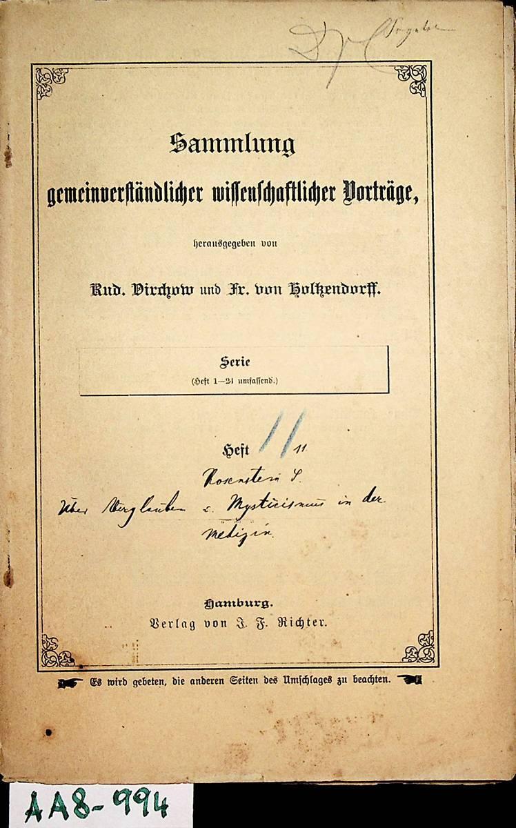 Ueber Aberglauben und Mysticismus in der Medizin: Rosenstein, Samuel Siegmund: