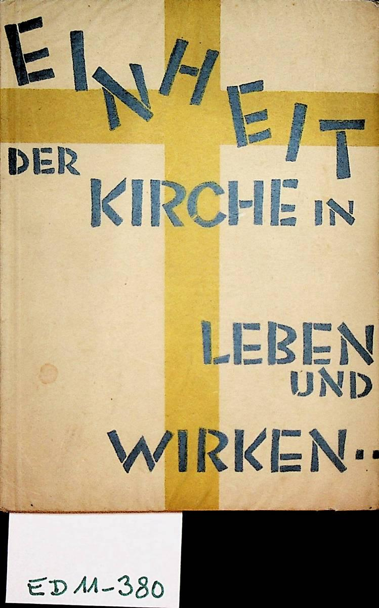 Einheit der Kirche in Leben und Wirken: Krczmar, Karl: