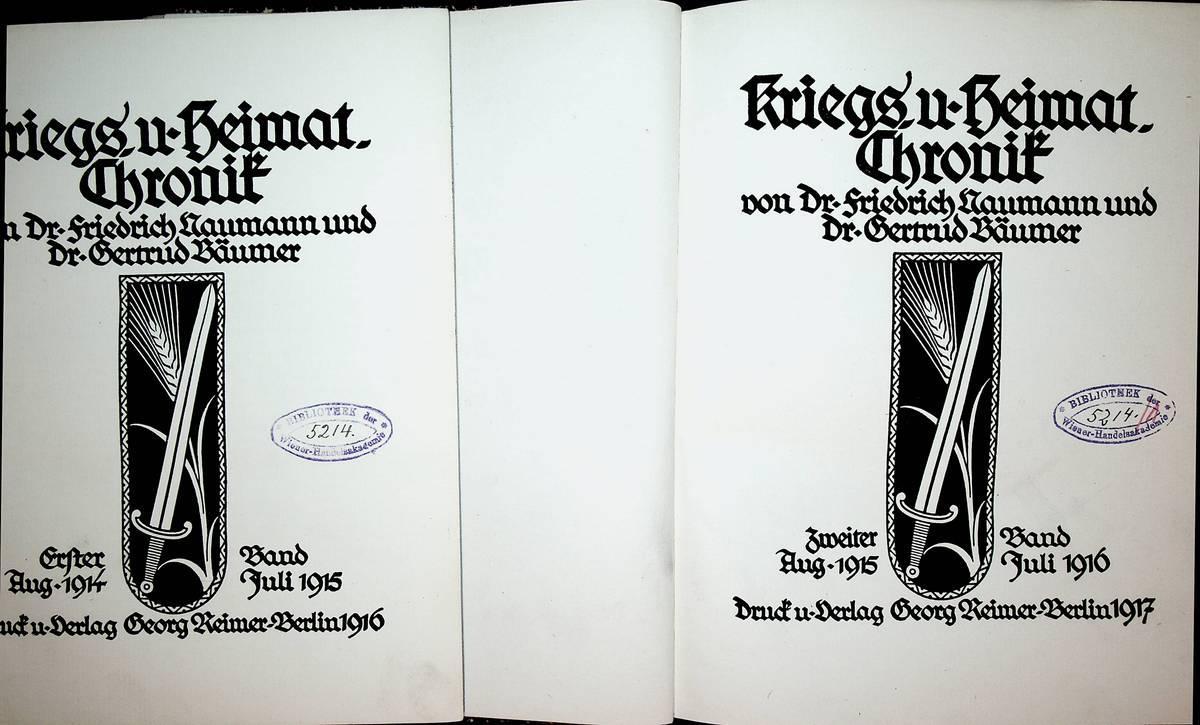 Kriegs - und Heimat- Chronik  2 BÄNDE: 1