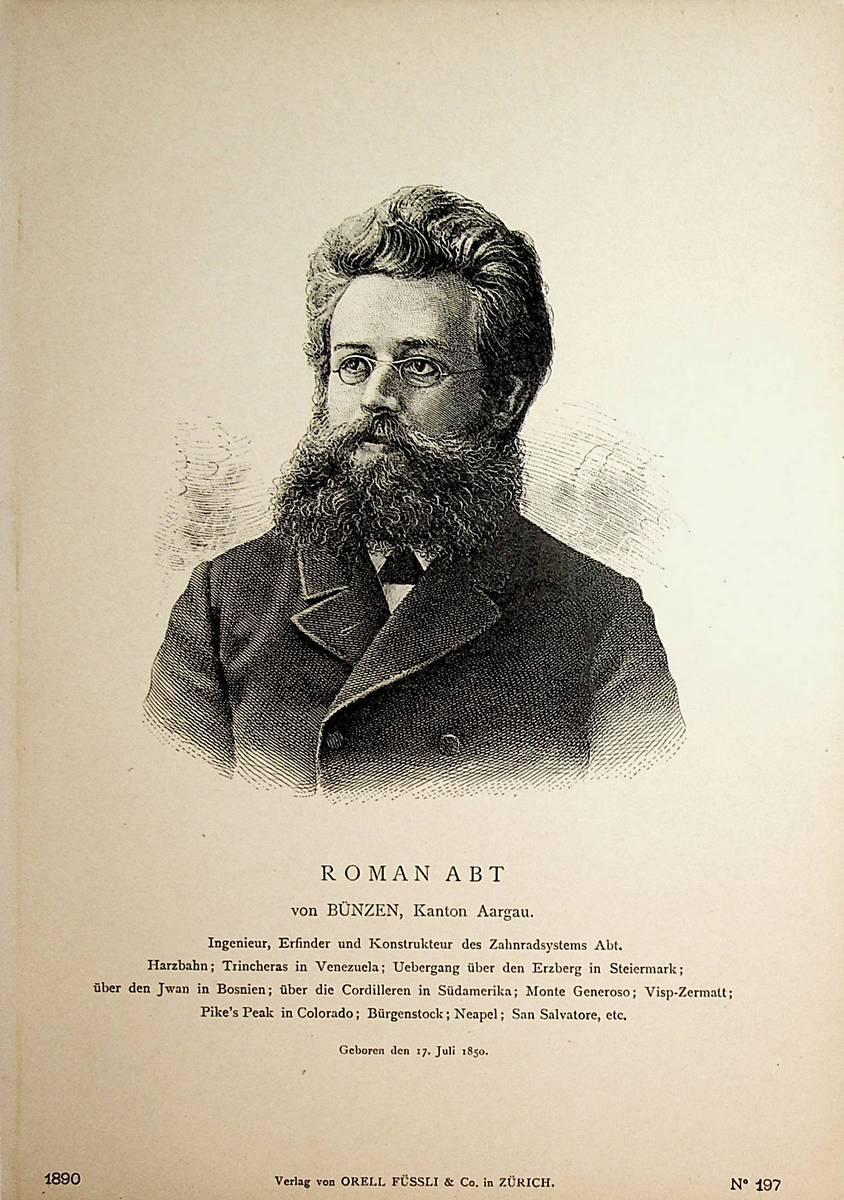 ABT, Roman Abt (1850-1933) Eisenbahningenieur
