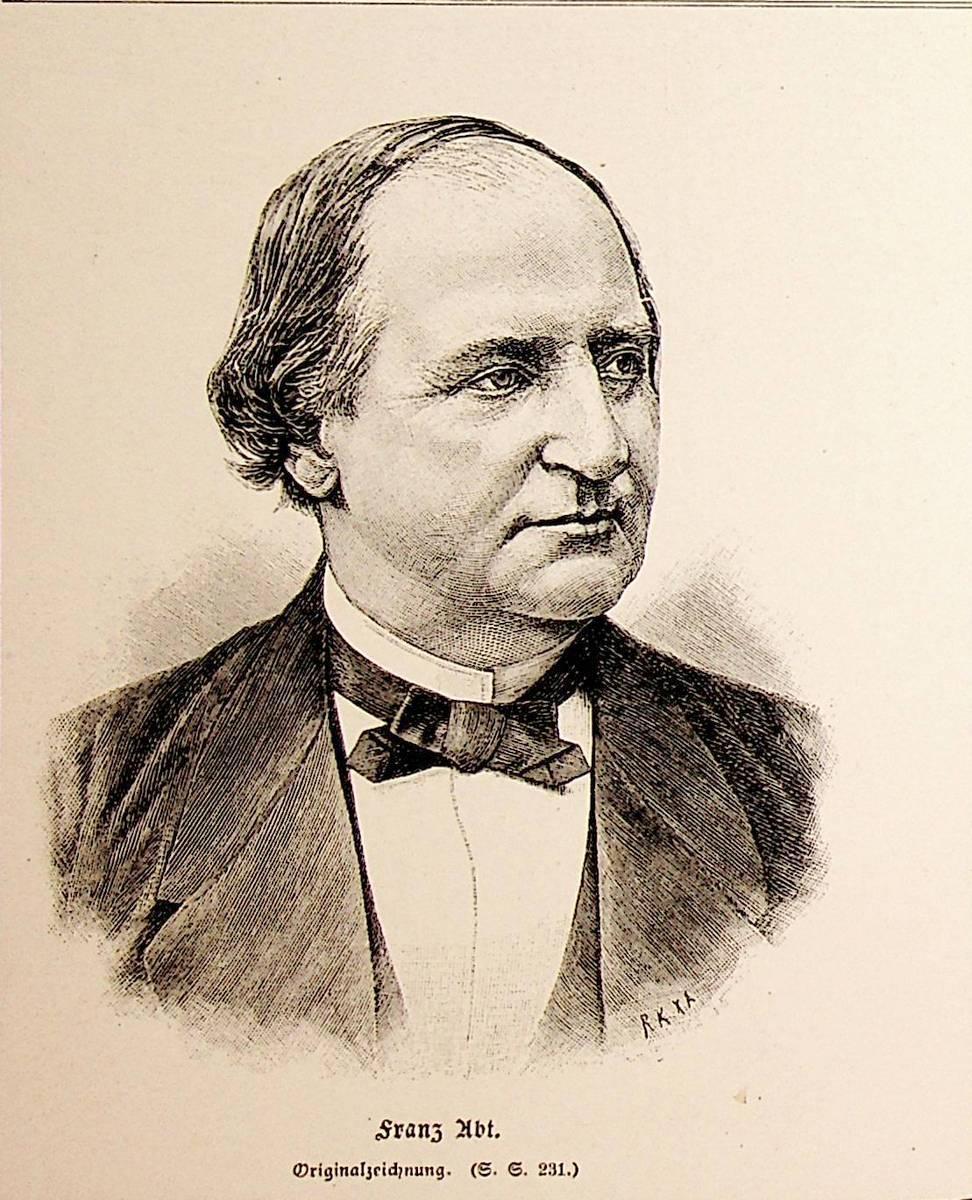 ABT, Franz Abt (1819-1885), deutscher Komponist und