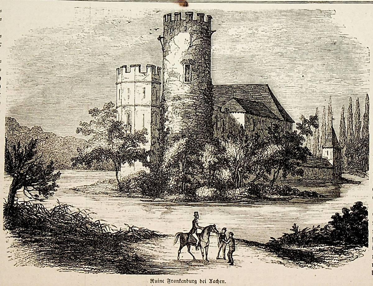 AACHEN, Burg Frankenberg, Nordrhein-Westfalen, Ansicht ca. 1850