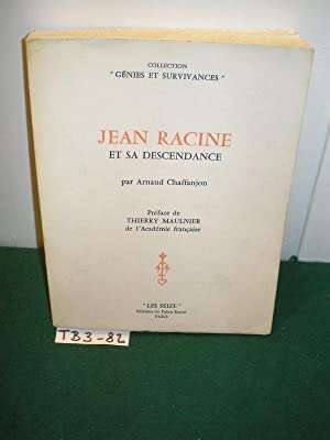 Jean Racine et sa descendance. [préf. de: Chaffanjon, Arnaud: