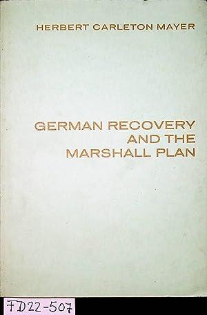 German recovery and the Marshall plan : Mayer, Herbert Carleton: