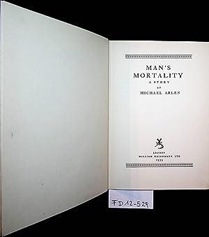 Man's Mortality. A Story.: Arlen, Michael: