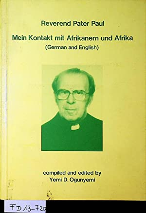 Mein Kontakt mit Afrikanern und Afrika / My contact with Africans and Africa [comp. and ed. by Ye...