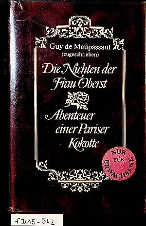 Die Nichten der Frau Oberst. Abenteuer einer: Maupassant, Guy de: