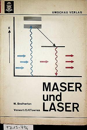 Maser und Laser : Grundlagen, Funktionsweisen, Anwendungen: Brotherton, Manfred: