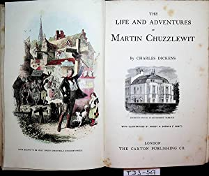 The life and adventures of Martin Chuzzlewit.: Dickens, Charles: