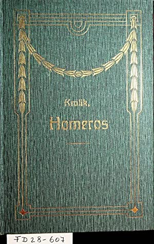 Homeros : ein Beitrag zu Geschichte und: Kralik-Meyrswalden, Richard (Ritter)