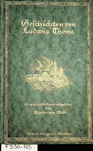 Geschichten von Ludwig Thoma. Ausgewählt und eingeleitet: Thoma, Ludwig: