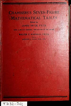 Chambers's seven-figure mathematical tables : consisting of: Pryde, James edited: