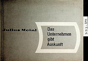 Julius Meinl. Das Unternehmen gibt Auskunft. (=