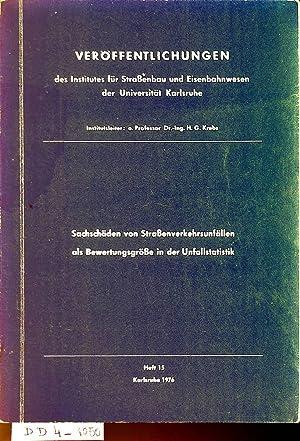 Sachschäden von Straßenverkehsunfällen als Bewertungsgröße in der: Klöckner, Jürgen H.:
