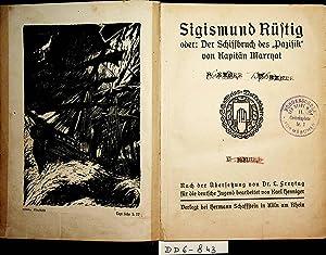 Sigismund Rüstig oder: Der Schiffbruch des Pazifik.: Marryat(, Frederick); Henniger,