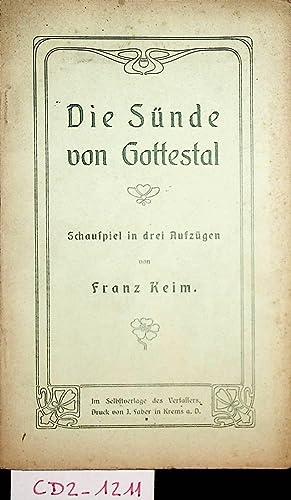 Die Sünde von Gottestal : Schauspiel in: Keim, Franz:
