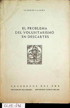 El problema del voluntarismo en Descartes.: Llanos, Alfredo: