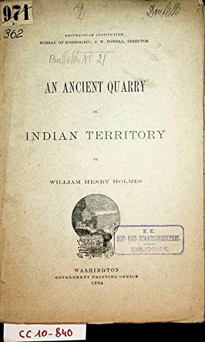An ancient quarry in Indian territory (=Bulletin / Smithsonian Institution, Bureau of Ethnology ;...