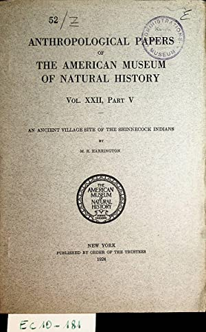 An ancient village site of the Shinnecock Indians. (= Anthropological papers of the American Muse...