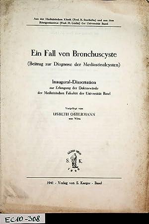 Ein Fall von Bronchuscyste : (Beitrag zur: Ostermann, Lisbeth: