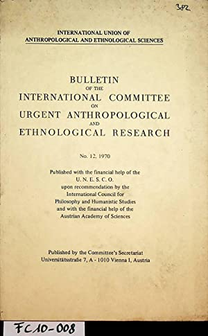 Bulletin of the International Committee on Urgent Anthropological and Ethnological Research No. 12