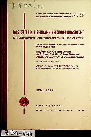 Das österreichische Eisenbahn-Beförderungsrecht. Bundesgesetz vom 6. Juli