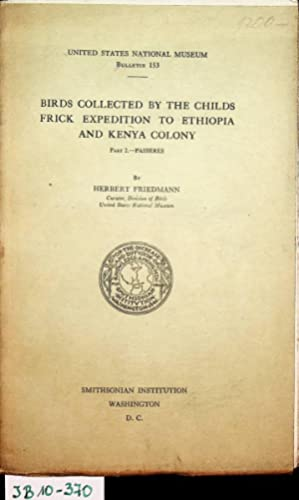 Birds collected by the Childs Frick Expedition to Ethiopia and Kenya Colony. Part 2 Passeres. (=B...