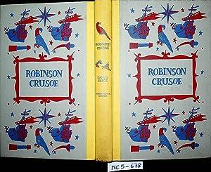 Robinson Crusoe; the life and strange surprising: Defoe, Daniel: