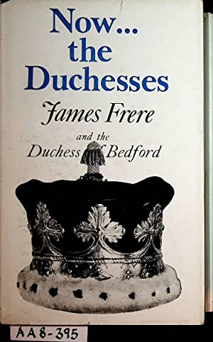 Now-the Duchesses.