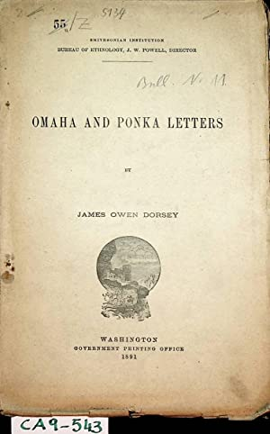 Omaha and Ponka letters. (=Bulletin / Smithsonian Institution, Bureau of Ethnology ; [6])