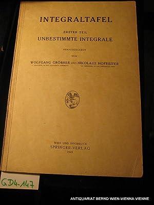 Integraltafel 1. Teil: Unbestimmte Integrale: Gröbner, Wolfgang /