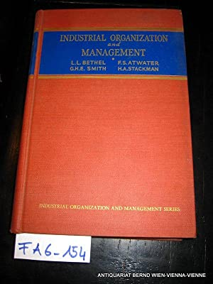 Industrial Organization and management: Bethel, Lawrence L.