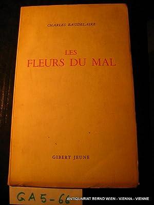Les fleurs du mal suivies de Petits: Baudelaire, Charles: