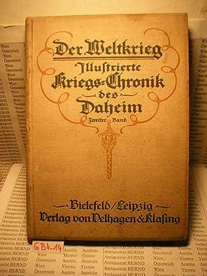 Der Weltkrieg. Illustrierte Kriegs-Chronik des Daheim 2.