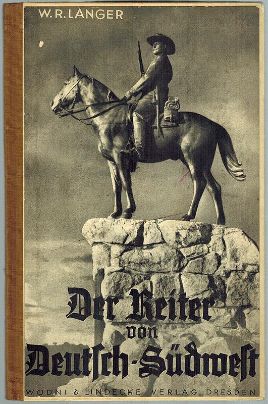 Der Reiter von Deutsch-Südwest. Ein koloniales Heldengedicht.: Langer, Wilhelm Richard