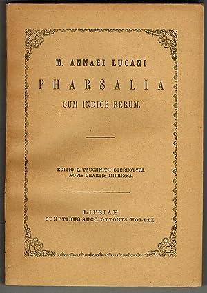 M. Annaei Lucani Pharsalia cum indice rerum.: Lucanus, Marcus Annaeus