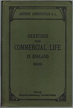 Sketches from Commercial Life in England. Preceded by an introductory sketch on the historical de...