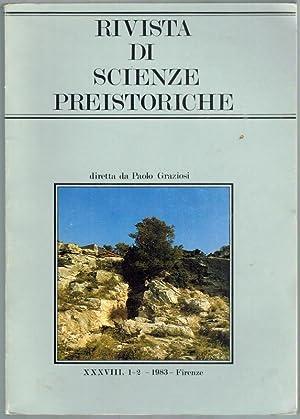 Rivista di scienze preistoriche. Anno XXXVIII, 1-2: Graziosi, Paolo (Hg.)