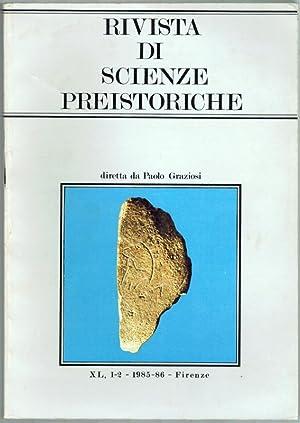 Rivista di scienze preistoriche. Anno XL, 1-2: Graziosi, Paolo (Hg.)