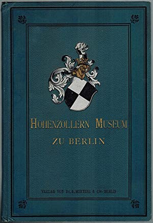 Das Hohenzollern-Museum in Berlin.: Lindenberg, Paul