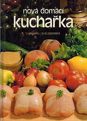 Nová domácí kucharka.: Brízová, Joza; Klimentová,