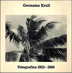 Germaine Krull. Fotografie 1922 - 1966. Rheinisches: Krull, Germaine