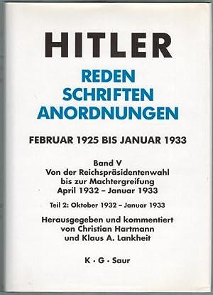 Reden - Schriften - Anordnungen. Februar 1925: Hitler, Adolf