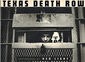 Texas Death Row. Photographs by Ken Light. Essay by Suzanne Bonovan.