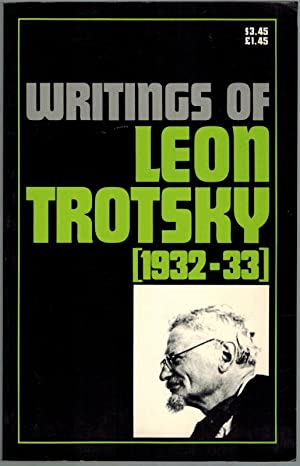 Writings of Leon Trotzky [1932-33]. First edition.